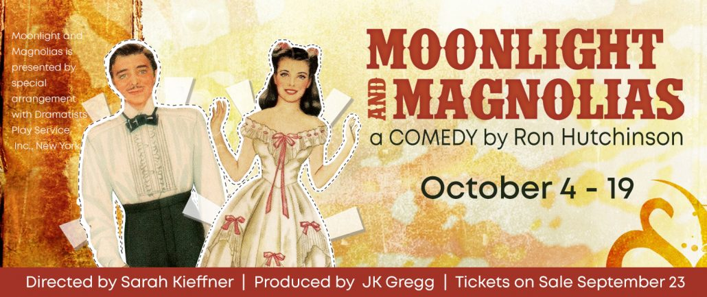Moonlight and Magnolias at Pull-Tight Theatre 2019